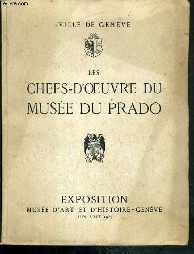 Les Chefs-d'oeuvre du Musée du Prado